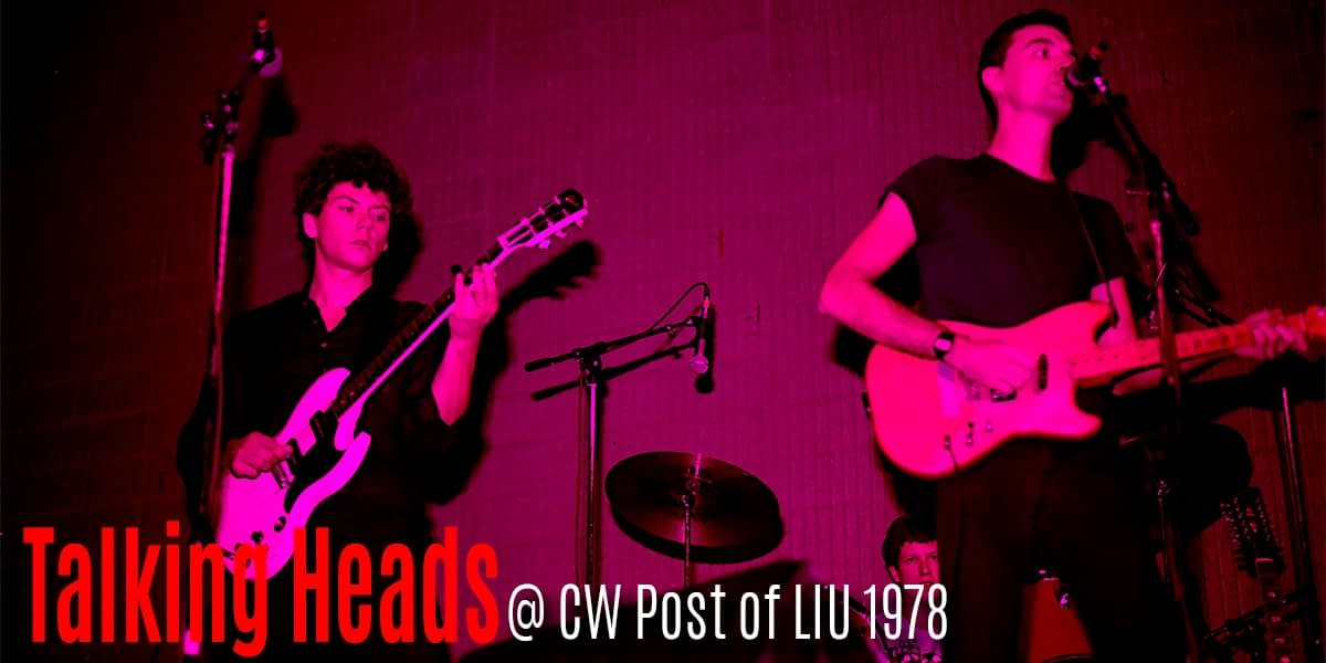 The Talking Heads @ CW Post 1978 1