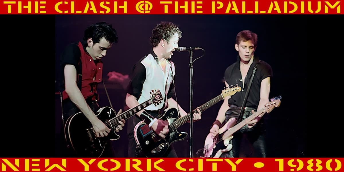 The Clash @ The Palladium NYC 1980 1