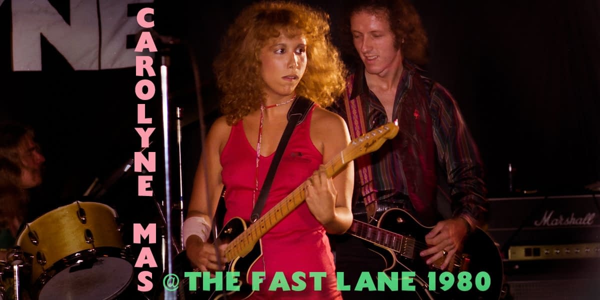 Carolyne Mas @ The Fast Lane - 1980 5