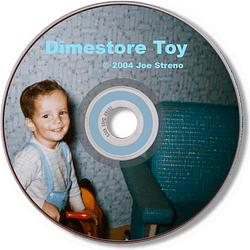 Dime Store Toy CD - Original Music By Joe Streno