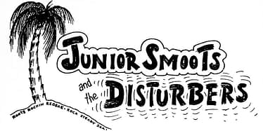 Junior Smoots And The Disturbers