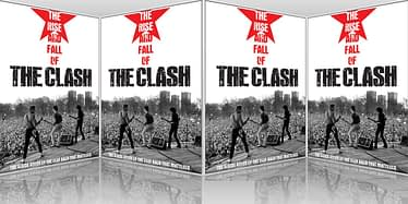 The Rise And Fall Of The Clash DVD Release 4