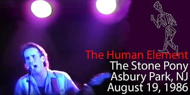 The Human Element @ The Stone Pony - Asbury Park, NJ - 08.19.1986 9