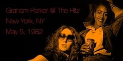 Graham Parker @ The Ritz New York NY May 5 1982