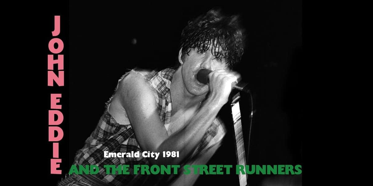 John Eddie And The Front Street Runners Live @ Emerald City - 1981 8