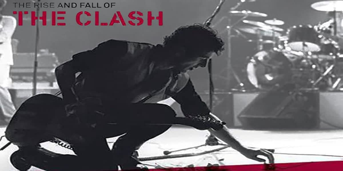 The World Premier: The Rise And Fall Of The Clash 12