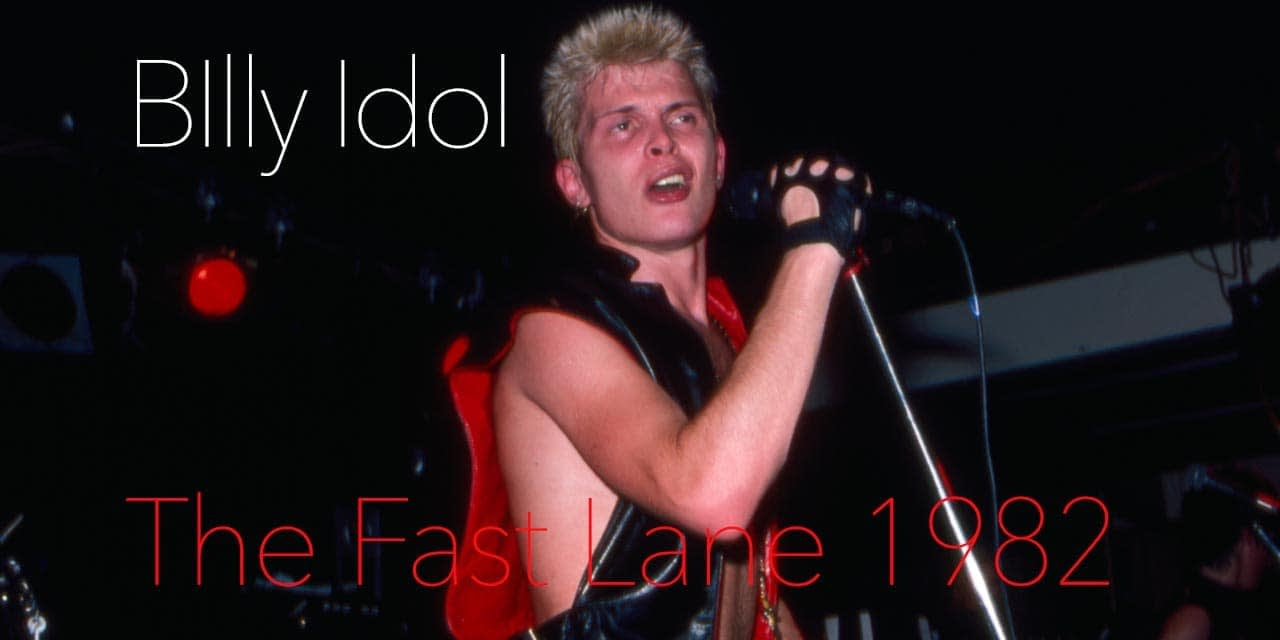 Billy Idol Fast Lane