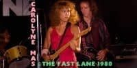 Carolyne Mas @ the Fast Lane 1980