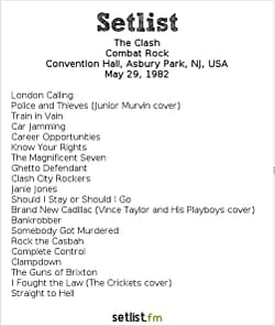 The Clash Setlist Convention Hall, Asbury Park, NJ, USA May 29, 1982, Combat Rock
