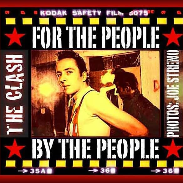 For The People. By The People. A Clash Photo Book By Joe Streno